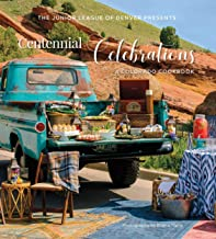 Centennial Celebrations: A Colorado Cookbook PDF