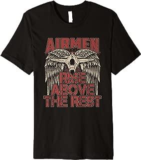 Airmen Rise Above The Rest Military Veteran Pilot Shirt Wing