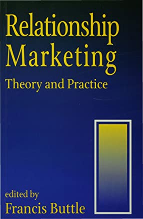 Relationship Marketing: Theory and Practice (English Edition)