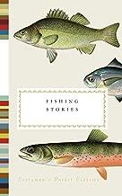 Fishing Stories (Everyman's Library Pocket Classics Series)