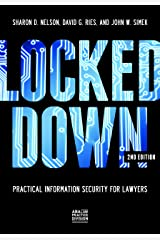 Locked Down: Practical Information Security for Lawyers Paperback