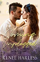 Coming Unplugged: A Small Town, Rock star, Brother's Best Friend Romance (Welcome to Carson Book 7)