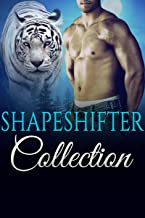 12 HOT & SEXY PARANORMAL SHAPESHIFTER SHORT STORIES!: Shapeshifter Collection (English Edition)