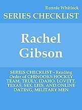 Rachel Gibson - SERIES CHECKLIST - Reading Order of CHINOOKS HOCKEY TEAM, TRULY, IDAHO, LOVETT, TEXAS, SEX, LIES, AND ONLINE DATING, MILITARY MEN