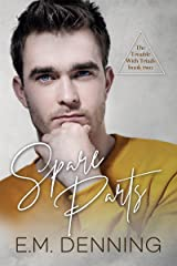 Spare Parts (The Trouble with Triads Book 2) Kindle Edition