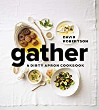Gather: A Dirty Apron Cookbook