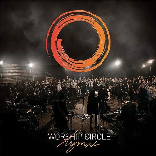 Worship Circle - Worship Circle Hymns 2019