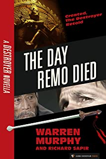 The Day Remo Died (The Destroyer Book 0)