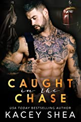 Caught in the Chase (Caught Series Book 3) Kindle Edition