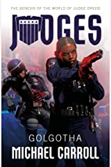 JUDGES: Golgotha Kindle Edition