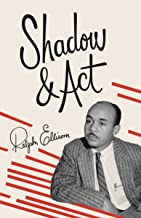 Shadow and Act (Vintage International)