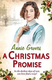 A Christmas Promise: A heart-warming Christmas saga