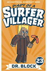 Diary of a Surfer Villager: Book 23: (an unofficial Minecraft book for kids) Kindle Edition