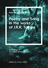 Poetry and Song in the works of J.R.R. Tolkien: Peter Roe Series XVIII