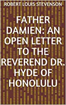 Father Damien: An Open Letter to the Reverend Dr. (English Edition)
