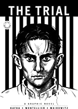 The Trial: A Graphic Novel of Franz Kafka's Classic (SelfMadeHero Eye Classics)