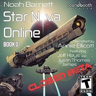 Star Nova Online: Book 0 - Closed Beta