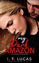 My Dark Amazon: The Children Of The Gods Paranormal Romance Series Book 6.5