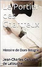 Best le portier des chartreux Reviews