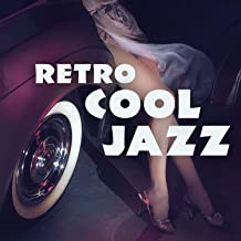 Retro Cool Jazz: Emotional Instrumental Music with Relaxing Piano, Funky Trumpet, Lounge Sax, Background Drums, Acoustic Guitar