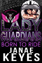 Lady Guardians: Born to Ride