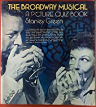 The Broadway musical: A picture quiz book