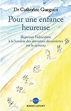 Pour une enfance heureuse (Réponses) (French Edition)
