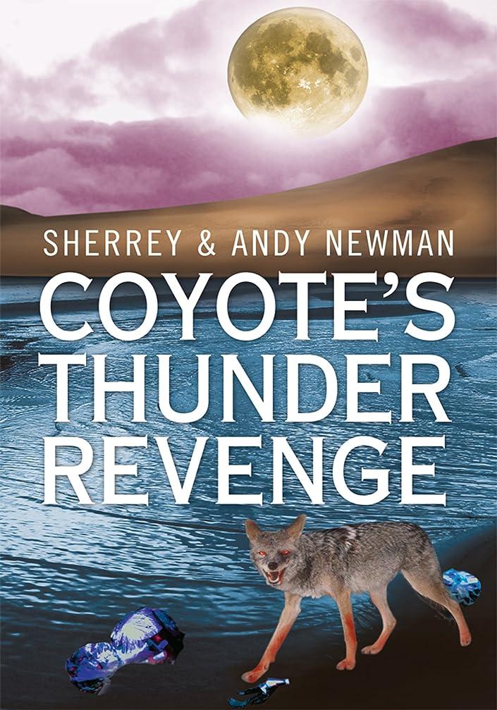 計算インタビュー証人Coyote's Thunder Revenge (English Edition)