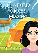 Caper Goes Missing (A Tiny House Mystery Book 2)