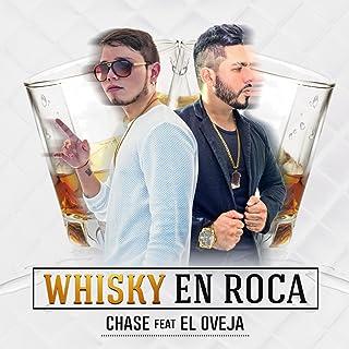 Whiskey en Roca (feat. El Oveja)