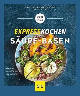 Expresskochen Säure-Basen (Gesunde Ernährung)