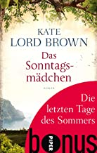 Die letzten Tage des Sommers: Bonus zu Kate Lord Browns DAS SONNTAGSMÄDCHEN (German Edition)