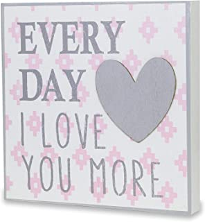 Wendy Bellissimo Hanging Wood Wall Art + Wall Decor - Every Day I Love You More