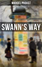 Swann's Way: In Search of Lost Time (Du Côté De Chez Swann) - Philosophical and Aesthetic Masterpiece that Titillated Even...