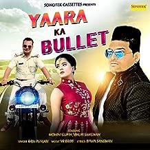 Yaara Ka Bullet