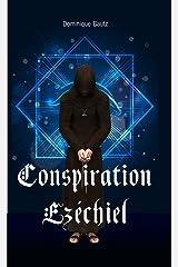 Conspiration Ezéchiel Format Kindle