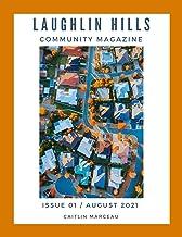 Laughlin Hills Community Magazine: Issue 01 / August 2021