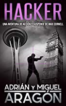 Hacker: Una aventura de acción y suspense (Max Cornell thrillers de acción nº 6)
