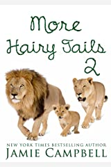 More Hairy Tails 2 (The Hairy Tail Book 12) Kindle Edition