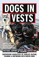Dogs in Vests: Raising a puppy