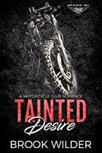Tainted Desire: A Motorcycle Club Romance (Rough Jesters MC Book 6)