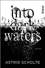Into Dark Waters: Roman (German Edition)