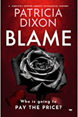 Blame: A Completely Gripping Psychological Suspense Kindle Edition