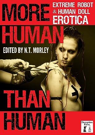 More Human than Human: Extreme Robot and Human Doll Erotica