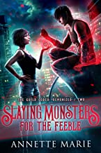 Slaying Monsters for the Feeble (The Guild Codex: Demonized Book 2) (English Edition)