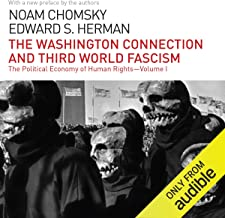 The Washington Connection and Third World Fascism: The Political Economy of Human Rights - Volume I
