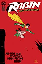 Robin 80th Anniversary 100-Page Super Spectacular (2020) #1