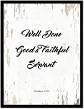 Well Done Good & Faithful Servant Matthew 25:21 Bible Verse Scripture Quote Canvas Print Picture Frame Home Decor Wall Art Gift Ideas, 7