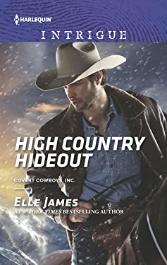 High Country Hideout (Covert Cowboys, Inc. Book 7)
