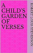 A Child's Garden of Verses (English Edition)